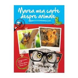 Marea mea carte despre animale, editura Arc