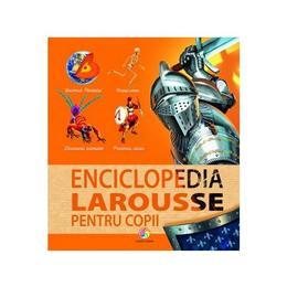 Enciclopedia Larousse pentru copii, editura Corint