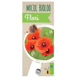 Micul biolog: Flori - Anita van Saan, editura Didactica Publishing House