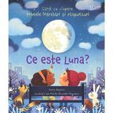 Ce este Luna? Usborne - Katie Daynes, editura Univers Enciclopedic