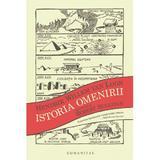 Istoria omenirii - Hendrik Willem Van Loon, editura Humanitas