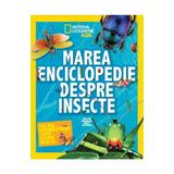 Marea enciclopedie despre insecte - National Geographic Kids, editura Litera
