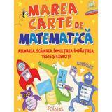 Marea carte de matematica, editura Litera
