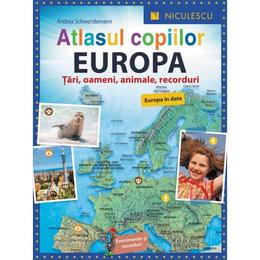 Atlasul copiilor: Europa - Andrea Schwendemann, editura Niculescu