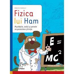Fizica lui Ham - Monica Marelli, editura Nomina