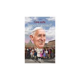 Cine este Papa Francisc? - Stephanie Spinner, Dede Putra, editura Pandora