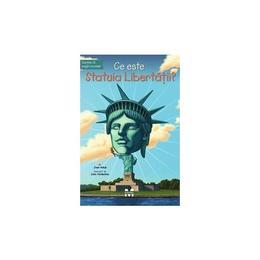 Ce este Statuia Libertatii? - Joan Holub, editura Pandora