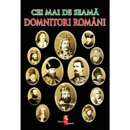 Cei mai de seama domnitori romani, editura Silvius Libris