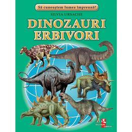 Dinozauri eribivori - Silvia Ursache , editura Silvius Libris