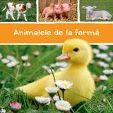 Animalele de la ferma, editura Univers Enciclopedic