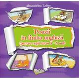 Poezii in limba engleza 5-8 Ani - Alexandrina Lefter, editura Ars Libri