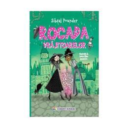 Rocada Vrajitoarelor - Sibeal Pounder, editura Corint
