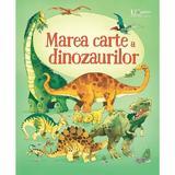 Marea carte a dinozaurilor - Alex Frith, editura Univers Enciclopedic