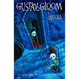 Gustave Gloom si rapitorul - Adam-Troy Castro, editura Univers Enciclopedic