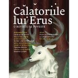 Calatoriile lui Erus. O revista de poveste Nr.5, editura Univers