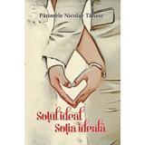 Sotul ideal, sotia ideala - Nicolae Tanase, editura Agapis