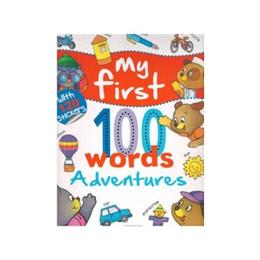 My First 100 Words: Adventures, editura Girasol