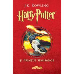 Harry Potter si Printul Semisange - J. K. Rowling, editura Grupul Editorial Art