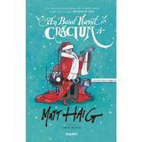 Un baiat numit Craciun - Matt Haig, editura Nemira