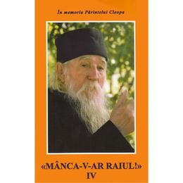 manca-v-ar-raiul-iv-cleopa-editura-manastirea-sihastria-1.jpg
