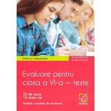 Limba si comunicare. Evaluare - Clasa 6 - Teste - Alina Hristea, Elena Sticlea, editura Booklet