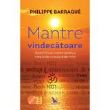 Mantre vindecatoare - Philippe Barraque, editura For You