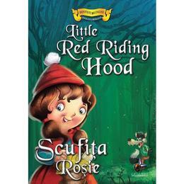 Scufita Rosie - Povesti bilingve engleza-romana, editura Steaua Nordului