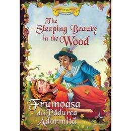 Frumoasa din Padurea Adormita - Povesti bilingve engleza-romana, editura Steaua Nordului