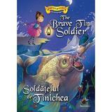Soldatelul de Tinichea - Povesti bilingve engleza-romana, editura Steaua Nordului