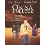 Oksa Pollock Vol.3: Inima celor doua lumi - Anne Plichota, Cendrine Wolf, editura All