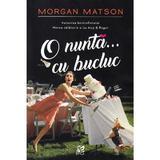 O nunta... cu bucluc - Morgan Matson, editura Epica