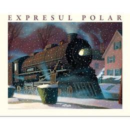 Expresul Polar - Chris Van Allsburg, editura Grupul Editorial Art