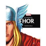 Marvel - Puternicul Thor - Inceputurile, editura Litera