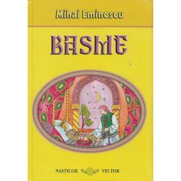 Basme - Mihai Eminescu, editura Nasticor