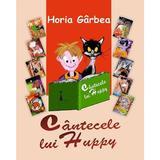 Cantecele lui Huppy - Horia Garbea, editura Neuma