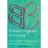 Biologie vegetala si animala pentru Bacalaureat - Claudia Groza Lazar, editura Nominatrix