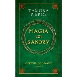 Cercul de magie vol. 1: Magia lui Sandry - Tamora Pierce, editura Rao