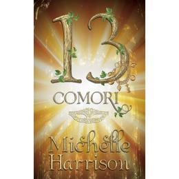 13 Comori - Michell Harrison, editura Rao