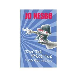 Doctor Proctor si cada timpului - Jo Nesbo, editura Rao