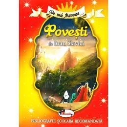 Cele mai frumoase... Povesti de Ioan Slavici, editura Aramis