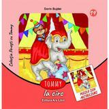 Tommy la Circ - Dorin Bujdei, editura Ars Libri