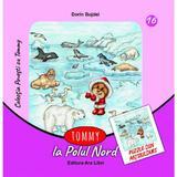 Tommy la Polul Nord - Dorin Bujdei, editura Ars Libri