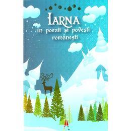 Iarna in poezii si povesti romanesti, editura Astro