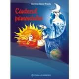Cantecul pamantului - Corina-Elena Preda, editura Carminis