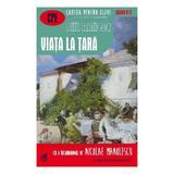 Viata la tara - Duiliu Zamfirescu, editura Cartea Romaneasca