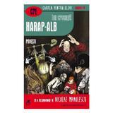 Harap-Alb. Povesti - Ion Creanga, editura Cartea Romaneasca