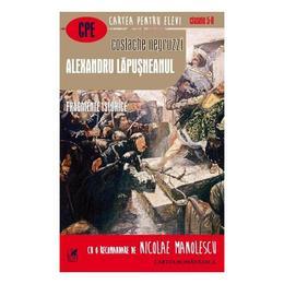 Alexandru Lapusneanul - Costache Negruzzi, editura Cartea Romaneasca