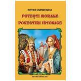 Snoave. Povesti morale. Povestiri istorice - Petre Ispirescu, editura Cartex
