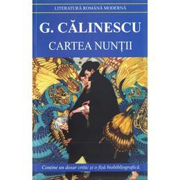 Cartea nuntii - George Calinescu, editura Cartex