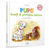 Pupo invata sa protejeze natura - Mirabela Les, editura Okart